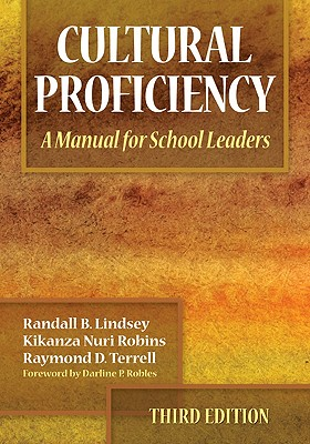 Cultural Proficiency By Lindsey, Randall B./ Robins, Kikanza Nuri/ Terrell, Raymond D./ Robles, Darline P. (FRW)
