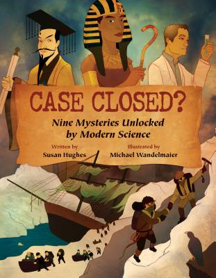 Case Closed? By Hughes, Susan/ Wandelmaier, Michael (COR)